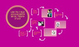 Copy of LES TIC I ELS ADOLESCENTS DE 12 A 15 ANYS EN EL SEU TEMPS D'OCI