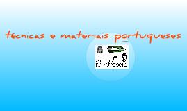 técnicas e materiais portugueses