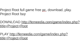 Project Root full game free pc, download, play. Project Root