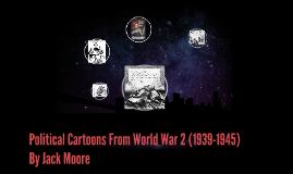 Political Cartoons From World War 2 (1939-1945)