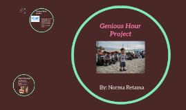 Genious Hour Project