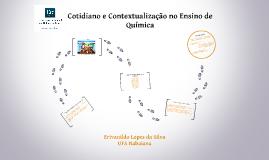 Copy of Cotidiano e Contextualização no Ensino de Química