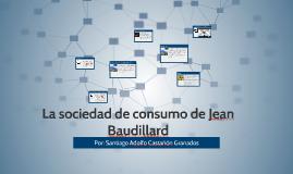 La sociedad de consumo de Jean Baudillard