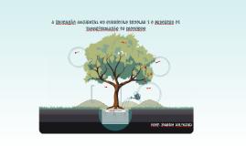 A Educação Ambiental no Currículo Escolar e o processo de tr