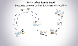 Copy of My Brother Sam is Dead