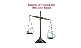 Area of Expertise: Public School Funding