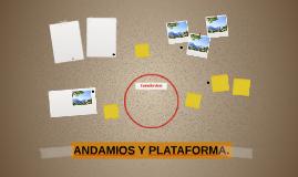 ANDAMIOS Y PLATAFORMA
