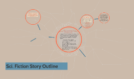 Sci. Fiction Story Outline