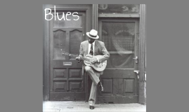 Copy of Blues Music (Year 7)