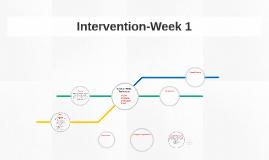 Intervention-Week 1
