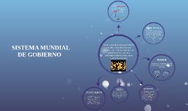 SISTEMA MUNDIAL DE GOBIERNO