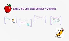 Papel de los profesores tutores