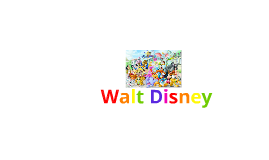 Historical Person Report- Walt Disney