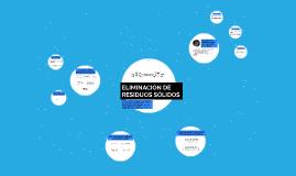 ELIMINACIÓN DE RESIDUOS SÓLIDOS