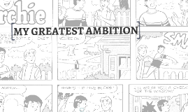 MY GREATEST AMBITION