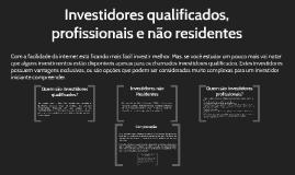 CPA 20 - Aula 10 - Investidores Profissionais e Qualificados