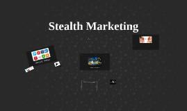 Stealth Marketing