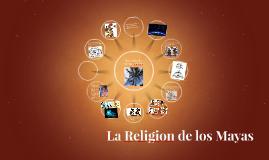 El Religion de Los Mayas