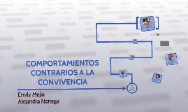 COMPORTAMIENTOS CONTRARIOS A LA CONVIVENCIA