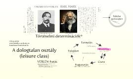 Marx & Veblen
