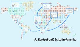Az Európai Unió és Latin-Amerika
