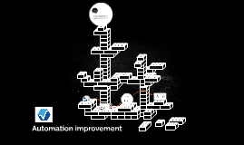 Automation improvement