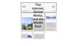 The internet, Social Media, and the Middle East