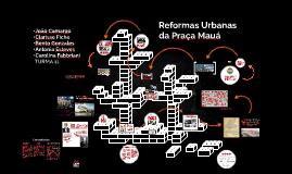Reformas Urbanas da Praça Mauá