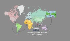 Copy of Rutas Maritimas Canales y Estrechos