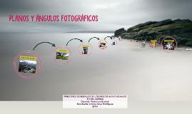 PLANOS Y ÁNGULOS FOTOGRÁFICOS