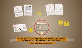 El impacto de experiencias adversas en primera infancia en e