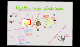 Copy of Health and Wellness