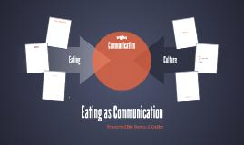 Eating& Communicating