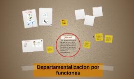 Departamentalizaciòn por funciones