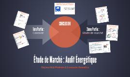Etude de Marché : Audit Energétique