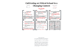 Cultivating an Ethical School in a Changing Context
