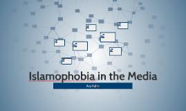 Islamophobia in the Media