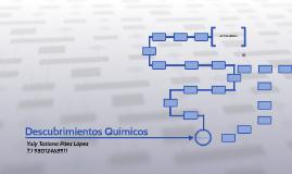 Copy of Descubrimientos Químicos