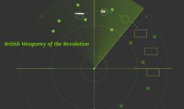 British Weaponry of the Revolution
