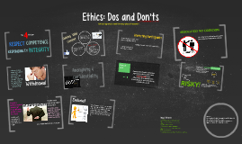 Ethics: Dos and Don'ts