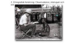 Etnografisk forskning: Observationer, intervjuer och etik