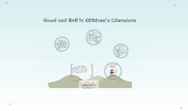 Good and Evil in Children's Literature