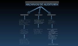 ARCHIVOS DE AUDITORÍA