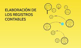 Copy of ELABORACIÓN DE LOS REGISTROS CONTABLES