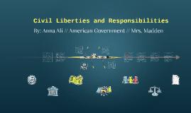 Civil Liberties and Responsibilities