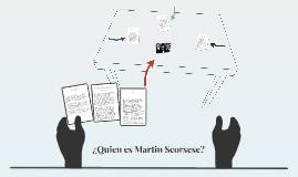 ¿QUIEN ES MARTIN SCORSESE?