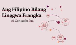 Copy of Ang Filipino Bilang Linggwa Frangka