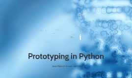 Prototyping in Python