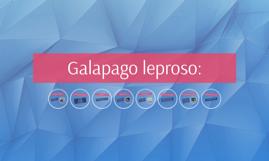 Galapago leproso: