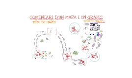 TIPUS DE MAPES I GRÀFICS (comentari)